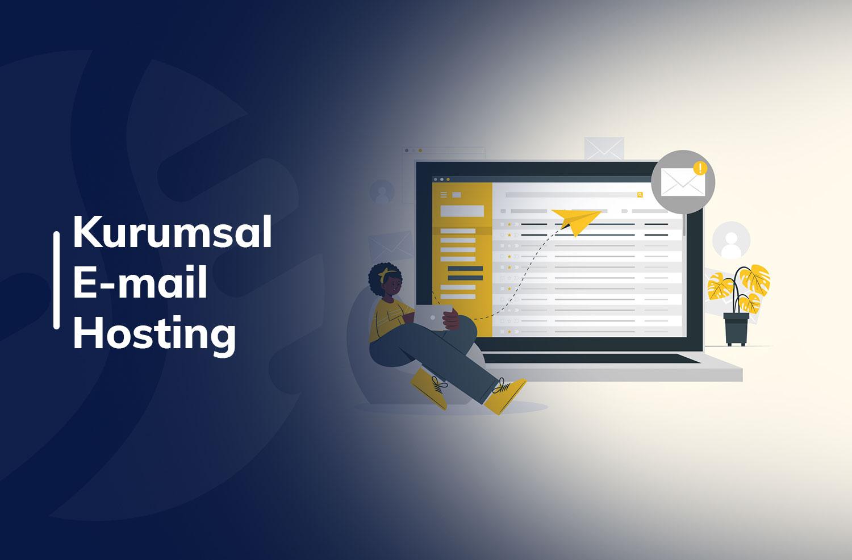 Kurumsal E-Mail Hosting